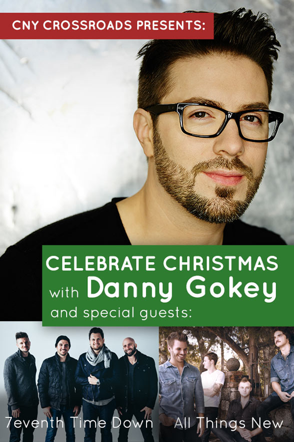 Celebrate Christmas with Danny Gokey and special guests: 7eventh Time Down & All Things New